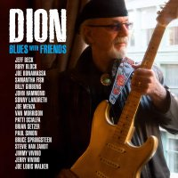 Dion -Blues With Friends