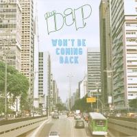Dip - Won't Be Coming Back / Chanterelle