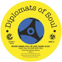 Diplomats Of Soul -Never Gonna Fall In Love Again