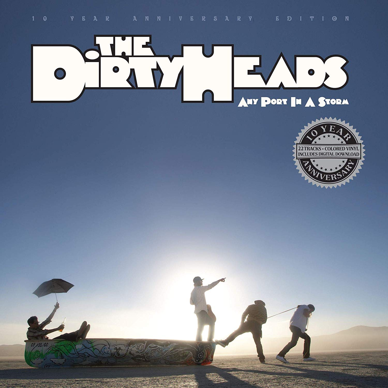 Dirty Heads - Any Port In A Storm - 10Th Anniversary