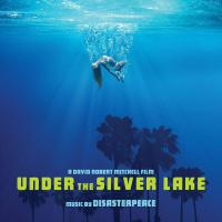 Disasterpeace - Under The Silver Lake Original Soundtrack Album