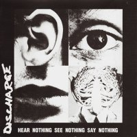 Discharge -Hear Nothing, See Nothing, Say Nothing (Grey / black splatter vinyl)