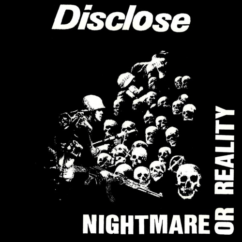 Disclose - Nightmare Or Reality