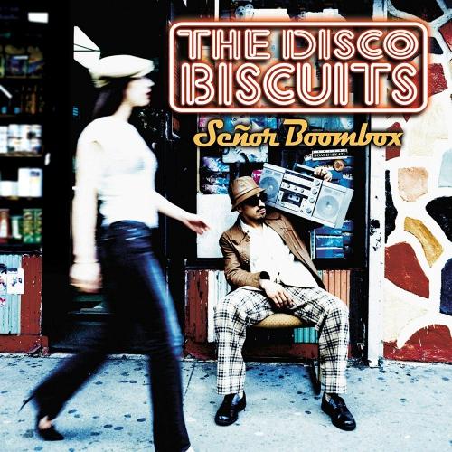 Disco Biscuits - Senor Boombox