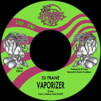 Dj Frane - Vaporizer / You Can Put It Right Here