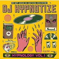 Dj Hypnotize - Hypnology Vol. 1