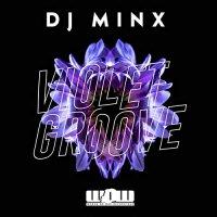 Dj Minx -Violet Groove