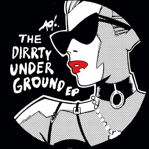 Dj T-1000 - The Dirrty Underground