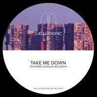 Djedjotronic - Take Me Down