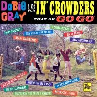 "Dobie Gray -Sings For ""in"" Crowders That Go ""go-Go"