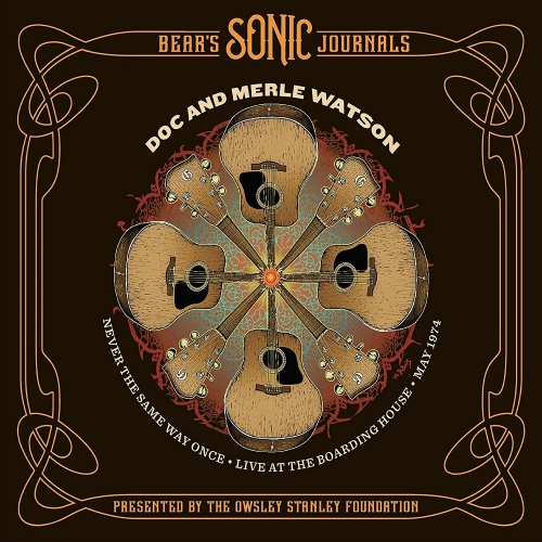 Doc Watson & Merle - Never The Same Way Once: May 2, 1974