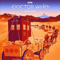 Doctor Who - Doctor Who: Marco Polo