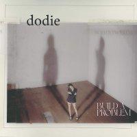 Dodie -Build A Problem