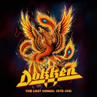 Dokken -The Lost Songs: 1978-1981