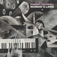 Dominic J Marshall - Nomad's Land