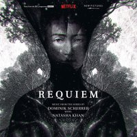 Dominik Scherrer  &  Natasha Khan - Requiem- Original Soundtrack
