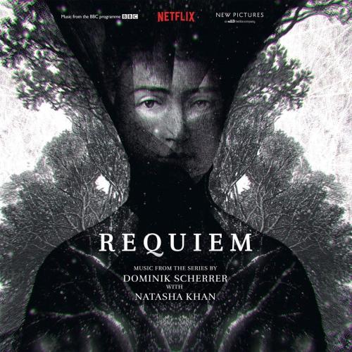Dominik Scherrer  &  Natasha Khan - Requiem- Original Soundtrack