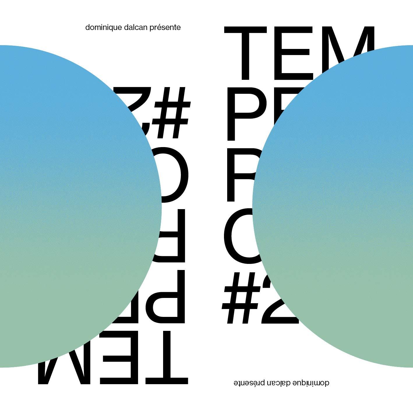 Dominique Dalcan Presents: Temperance - Temperance Volume 2