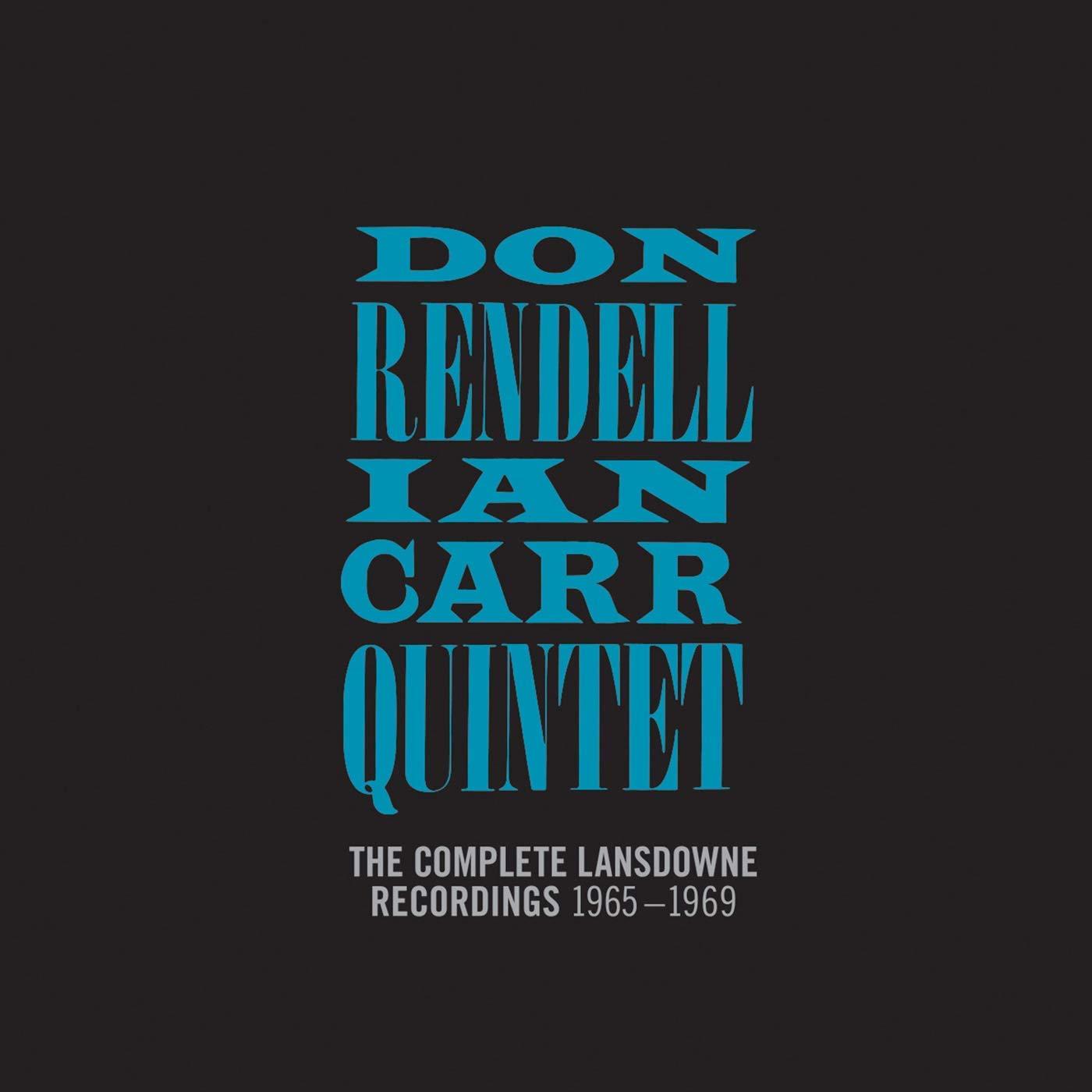 Don; Ian Carr Quintet Rendell - Complete Lansdowne Recordings