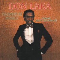 Don Laka -I Wanna Be Myself