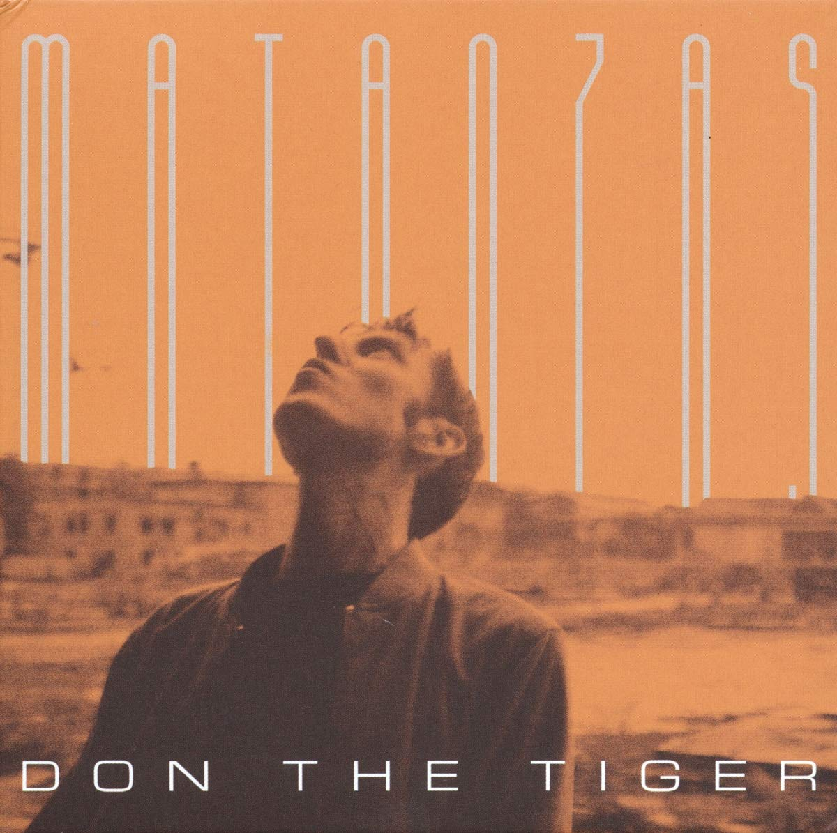 Don The Tiger - Matanzas