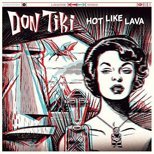 Don Tiki - Hot Like Lava