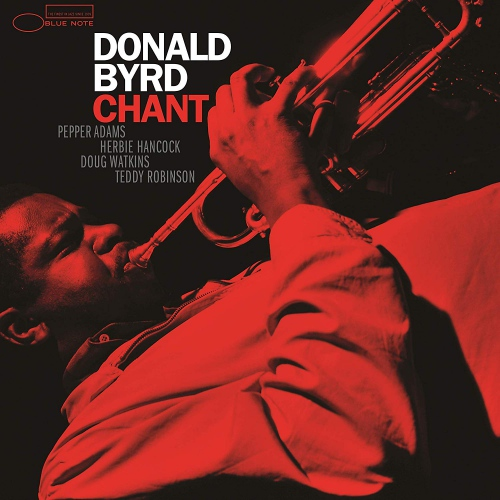 Donald Byrd - Chant Blue Note Tone Poet Series