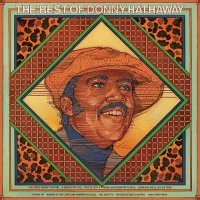 Donny Hathaway -The Best Of Donny Hathaway
