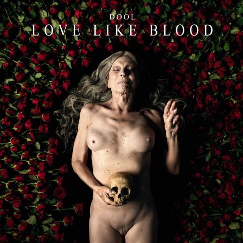 Dool - Love Like Blood Ep