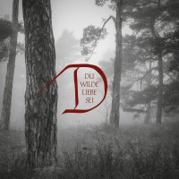 Dornenreich -Du Wilde Liebe Sei