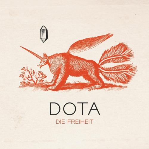 Dota - Die Freiheit