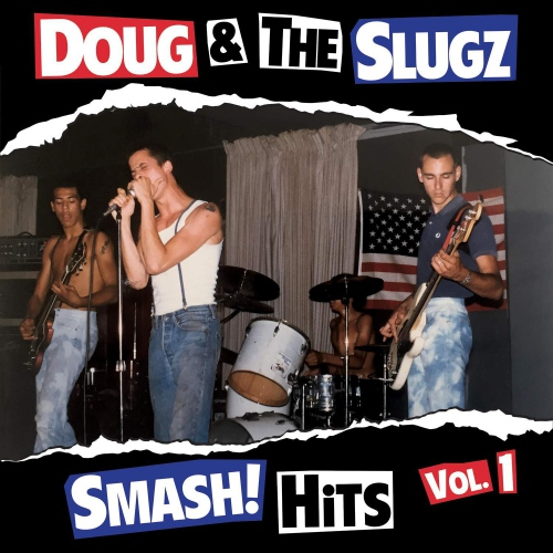 Doug  &  The Slugz - Smash! Hits Vol 1