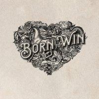 Douwe Bob - Born To Win Born To Lose
