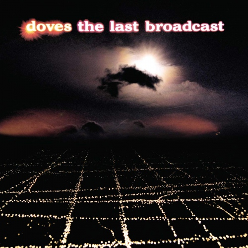 Doves -The Last Broadcast