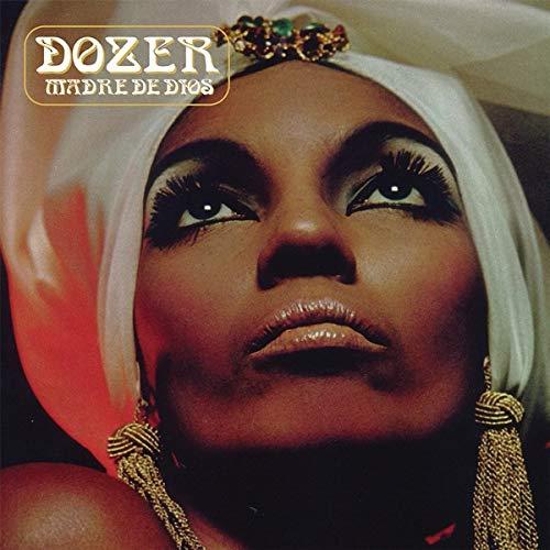 Dozer -Madre De Dios