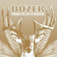 Dozer -Through The Eyes Of Heathens
