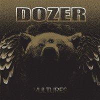 Dozer -Vultures