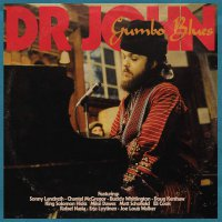 Dr. John  / Sonny Landreth / Chantel Mcgregor -Gumbo Blues