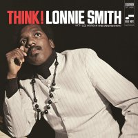 Dr. Lonnie Smith - Think!