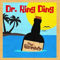 Dr. Ring Ding - The Remedy