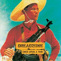 Dreadzone -Once Upon A Time