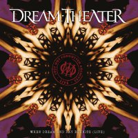 Dream Theater - Lost Not Forgotten Archives: When Dream And Day Reunite