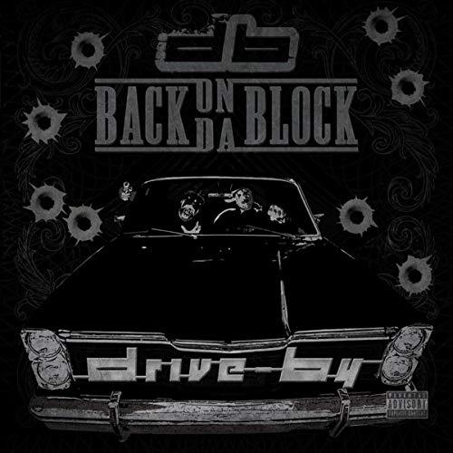Drive By - Back On Da Block