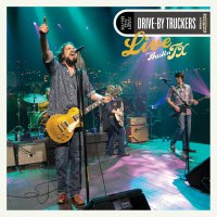 Drive-By Truckers -Live From Austin, Tx
