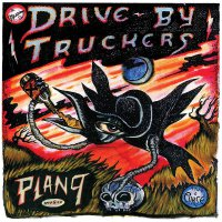 Drive-By Truckers -Plan 9 Records July 13, 2006