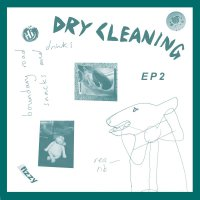 Dry Cleaning - Sweet Princess / Boundary Road Snacks And Drinks