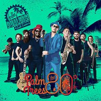 Dualers - Palm Trees & 80 Degrees