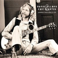 Duane Allman - Eric Clapton - Jamming Together In 1970