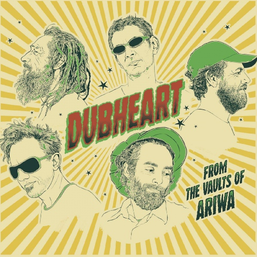 Dubheart - From The Vaults Of Ariwa