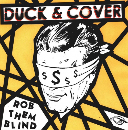 Duck And Cover - Rob Them Blind